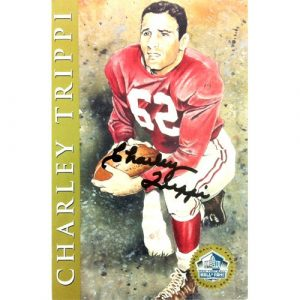 Charley Trippi Autographed/Signed 4x6 National Football League Hall of Fame Signature Series Commemorative Card-0