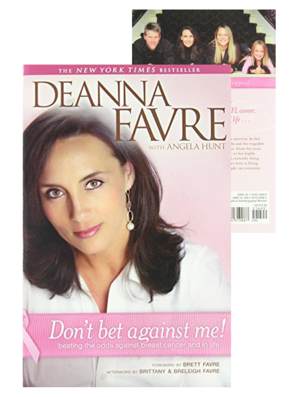 "Deanna Favre Book ""Don't Bet Against Me!: Beating The Odds Against Breast Cancer And In Life - Softcover-0"