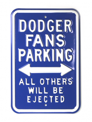 Los Angeles Dodgers Officially Licensed Authentic Steel 12x18 Blue Parking Sign - All Others Will Be Ejected-0